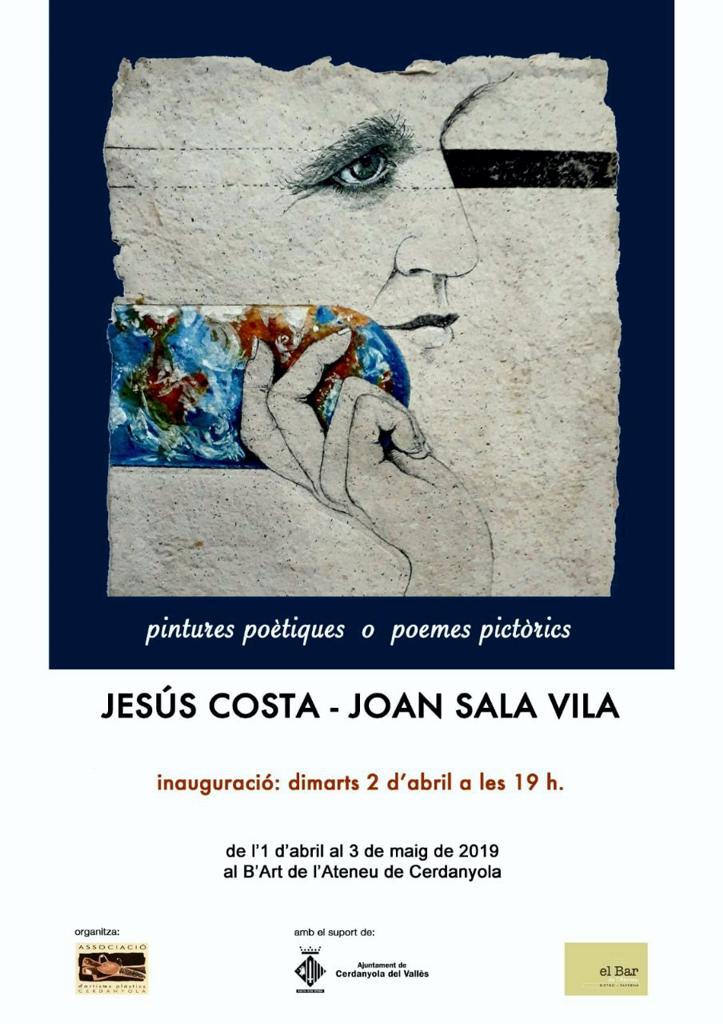 Exposició conjunta de Jesus Costa Beiro i Joan Sala Vila @ B'Art de l'Ateneu de Cerdanyola del Vallès