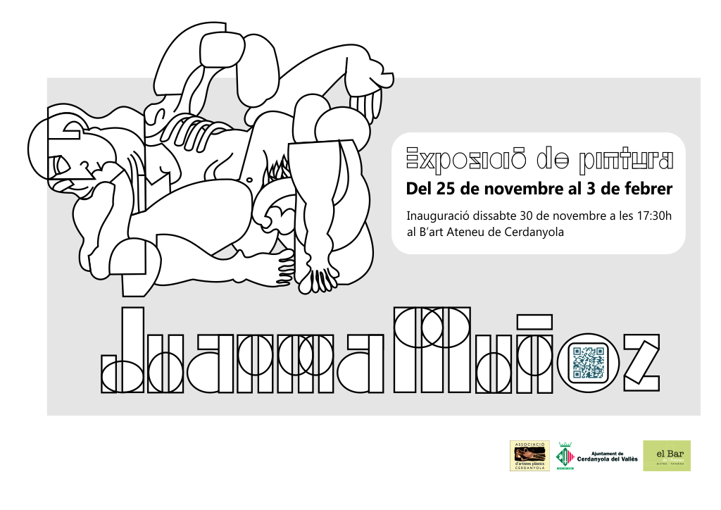 Exposició individual de Juanma Muñoz @ B'Art de l'Ateneu de Cerdanyola del Vallès
