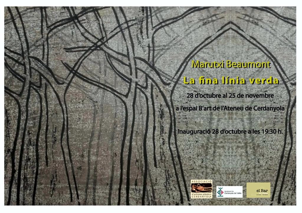 Exposició individual de Marutxi Beaumont @ B'Art de l'Ateneu de Cerdanyola del Vallès