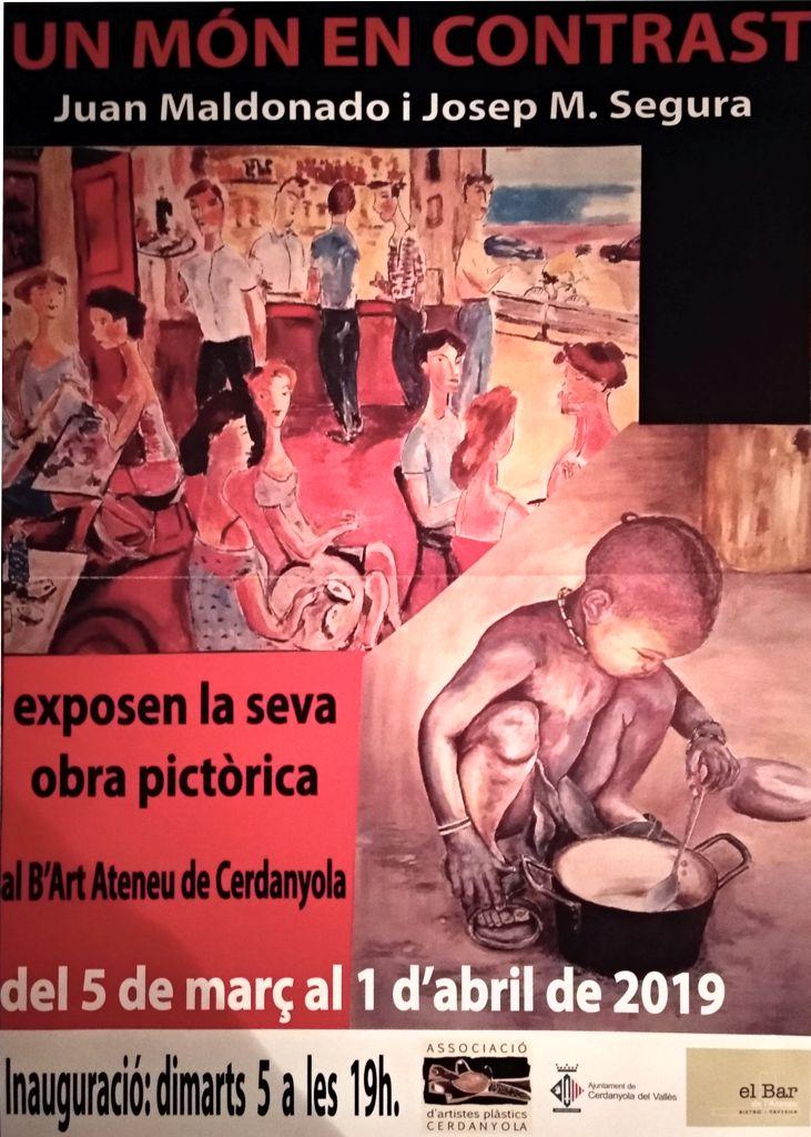 Exposició conjunta de Juan Maldonado i Josep Mª Segura @ B'Art de l'Ateneu de Cerdanyola del Vallès