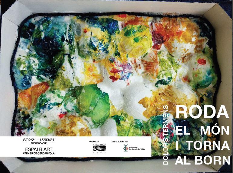 Exposició individual de Dolors Termens @ Ateneu de Cerdanyola del Vallès · Sala B'Art